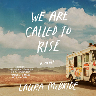 We are Called to Rise by Laura McBride – review