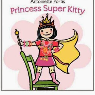 Princess Super Kitty – Antoinette Portis (book review)