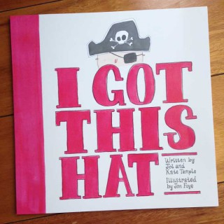 I Got This Hat – Jol and Kate Temple and Jon Foye (book review)