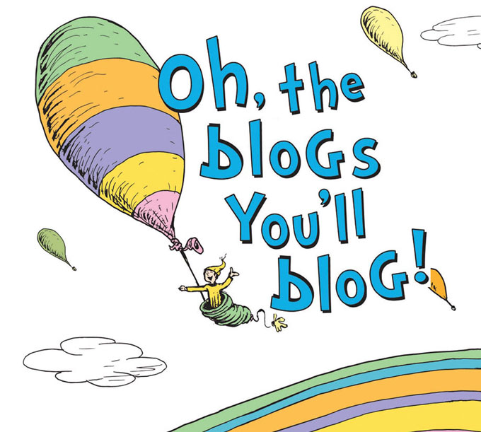 Oh-the-blogs-you'll-blog