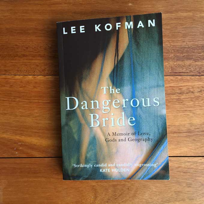 The Dangerous Bride – Lee Kofman (book review)
