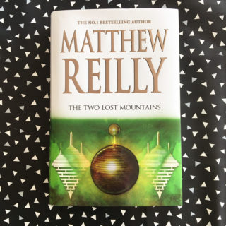 Book review: The Two Lost Mountains – Matthew Reilly