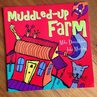 Muddled-up Farm – Mike Dumbleton and Jobi Murphy (book review)
