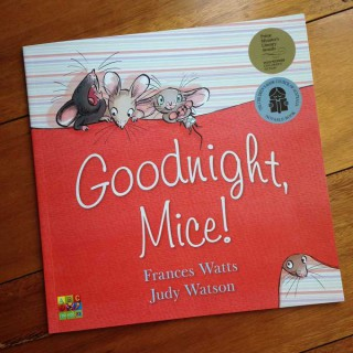 Goodnight, Mice! – Frances Watts and Judy Watson (book review)