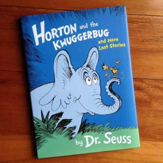 Horton and the Kwuggerbug and More Lost Stories – Dr Seuss (book review)