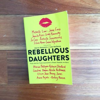 Rebellious Daughters – edited by Maria Katsonis and Lee Kofman (book review)