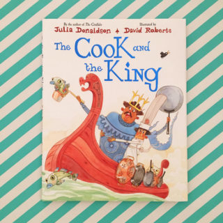 The Cook and the King – Julia Donaldson and David Roberts (book review and GIVEAWAY)