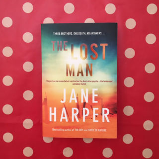 The Lost Man – Jane Harper (book review)