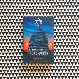 The Librarian of Auschwitz – Antonio Iturbe (translated by Lilit Zekulin Thwaites – book review)